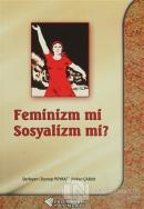 Feminiz mi Sosyalizm mi?