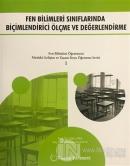 Fen Bilimleri Sınıflarında Biçimlendirici Ölçme ve Değerlendirme
