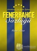 Fenerbahçe Sözlüğü