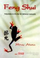 Feng Shui Yaşamla Uyum ve Denge Sanatı