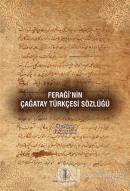 Feraği'nin Çağatay Türkçesi Sözlüğü