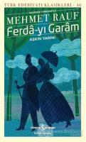 Ferda-yı Garam - Aşkın Yarını (Günümüz Türkçesiyle)