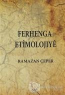 Ferhenga Etimolojıye