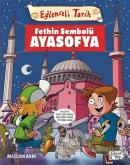 Fethin Sembolü Ayasofya - Eğlenceli Tarih