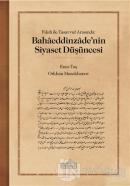 Fıkıh ile Tasavvuf Arasında: Bahaaeddinzaade'nin Siyaset Düşüncesi