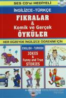 Fıkralar, Komik ve Gerçek Öyküler / Jokes and, Funny and True Stories