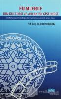 Filmlerle Din Kültürü ve Ahlak Bilgisi Dersi