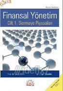 Finansal Yönetim - Cilt 1 Sermaye Piyasaları