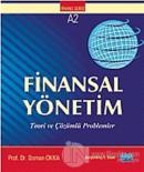 Finansal Yönetim Teori ve Çözümlü Problemler