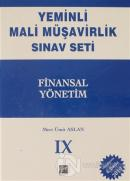 Finansal Yönetim - Yeminli Mali Müşavirlik Sınav Ciilt 9 (Ciltli)