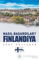 Finlandiya - Nasıl Başardılar?