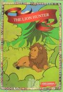 First Engilish Story Book - The Lion Hunter