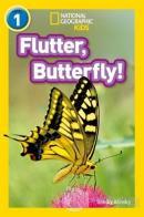 Flutter, Butterfly! (Readers 1)