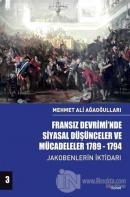 Fransız Devrimi'nde Siyasal Düşünceler ve Mücadeleler 1789-1794 Cilt 3