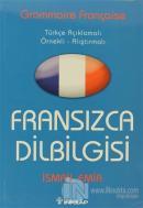 Fransızca Dilbilgisi Türkçe Açıklamalı / Örnekli - Alıştırmalı