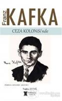 Franz Kafka Ceza Kolonisi'nde
