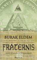 Fraternis Kayıp Kitaplar, Gizli Kardeşlik
