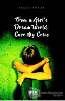 From a Girl's Dream World: Cure My Cries