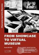From Showcase To Virtual Museum
