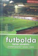 Futbolda Kenar Yönetimi Yönetsel Beceriler - Strateji - Taktik