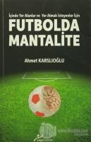 Futbolda Mantalite