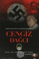 Gamalı Haç İle Kızıl Arasında Bir Yazar: Cengiz Dağcı