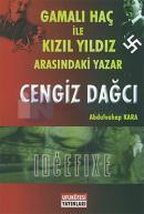 Gamalı Haç İle Kızıl Yıldız Arasındaki Yazar : Cengiz Dağcı