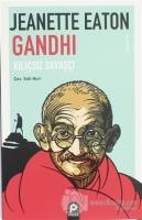 Gandhi Kılıçsız Savaşçı