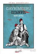 Gayrimeşru İstanbul