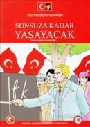 Gazi Mustafa Kemal Atatürk Sonsuza Kadar Yaşayacak