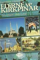 Geçmişten Günümüze Edirne ve Kırkpınar