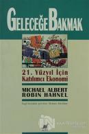 Geleceğe Bakmak 21. Yüzyıl İçin Katılımcı Ekonomi