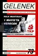 Gelenek Aylık Marksist Dergi Sayı: 73