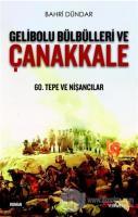 Gelibolu Bülbülleri ve Çanakkale