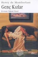 Genç Kızlar Genç Kızlar Dörtlüsü - 1. Kitap