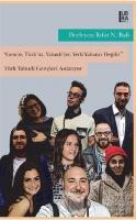 Genciz, Türk'üz, Yahudiyiz, Yerli Yabancı Değiliz - Türk Yahudi Gençleri Anlatıyor