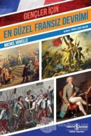 Gençler İçin En Güzel Fransız Devrimi