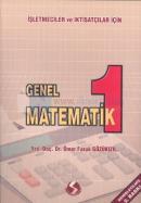 Genel Matematik 1 - İşletmeciler ve İktisatçılar İçin