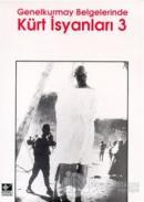 Genelkurmay Belgelerinde Kürt İsyanları 3