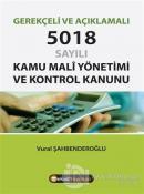 Gerekçeli ve Açıklamalı 5018 Sayılı Kamu Mali Yönetimi ve Kontrol Kanunu