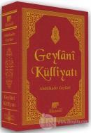 Geylani Külliyatı (Deri Cilt-Şamua) (Ciltli)