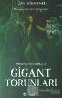 Gigant Torunları - Mühürlenmiş Bedenler