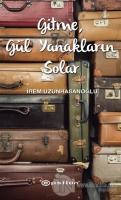 Gitme, Gül Yanakların Solar