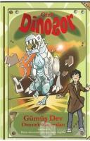 Gümüş Dev - Gizli Dinozor