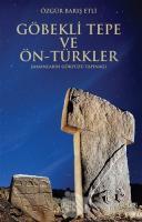 Göbekli Tepe ve Ön-Türkler