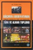 Göçmen Edebiyatında Osman Engin'in Yeri ve EserleriTürk ve Alman Toplumu