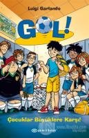 Gol! 7: Çocuklar Büyüklere Karşı! (Ciltli)