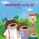 Goldilocks ve Üç Ayı - Minikler İçin Ünlü Eserler