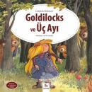 Goldilocks ve Üç Ayı