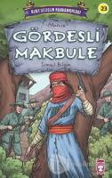 Gördesli Makbule - Kurtuluşun Kahramanları 3
